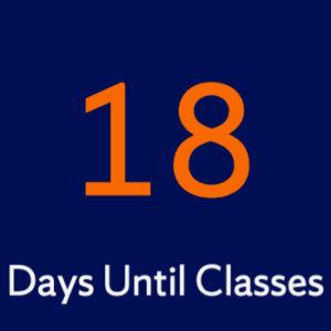 18 days until classes