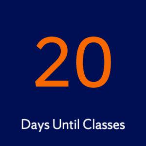20 days until classes