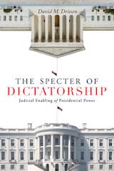 The Specter of Dictatorship book